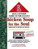 Chicken Soup for the Soul - Aufbauende Geschichten aus Amerika