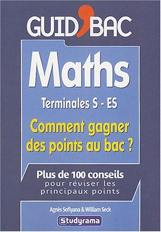 Maths Tles S/ES : Comment gagner des points au bac ?