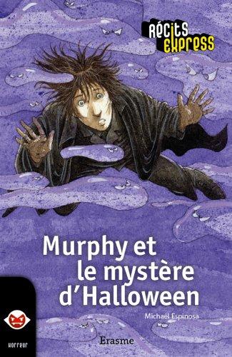 e d'Halloween: une histoire pour les enfants de 10 à 13 ans (Récits Express t. 19) (French Edition) ()