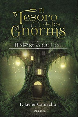 El tesoro de los gnorms: Historias de Gëa