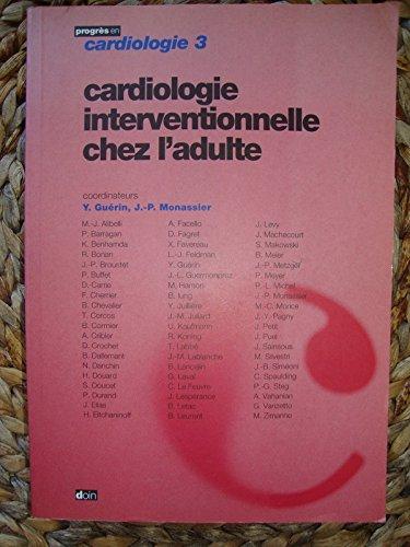 Cardiologie interventionnelle chez l'adulte