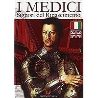I Medici - Signori del Rinascimento
