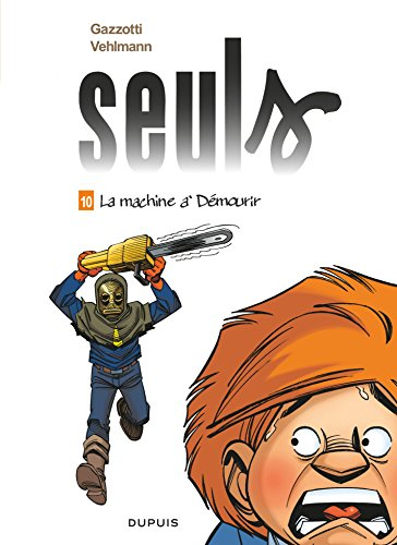 Seuls - Tome 10 - La machine à démourir (French Edition)