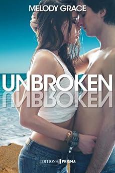 Unbroken - Version française par [Grace, Melody]