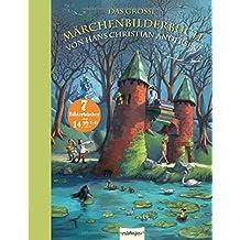Das große Märchenbilderbuch von Hans Christian Andersen