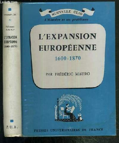 L'Expansion Europeenne (1600-1870)