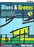 Blues & Greens. C/Bb Trombone BC/TC: Colorful jazz pieces with LIVE combo