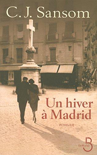Un hiver à Madrid par C.J. SANSOM