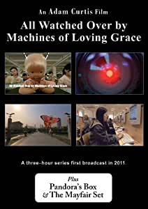 Three by Adam Curtis: All Watched Over by Machines of Loving Grace; Pandora's Box; The Mayfair Set [PAL, in Box Case]