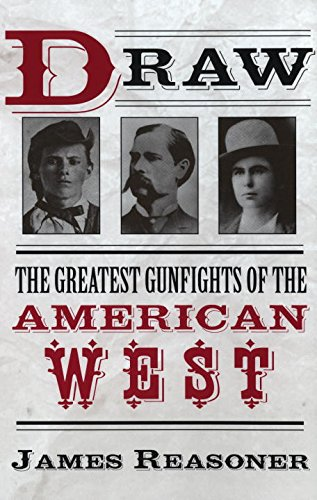 draw-the-greatest-gunfights-of-the-american-west-the-greatest-gunfighters-of-the-american-west