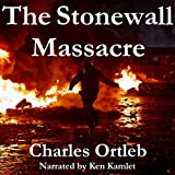 The Stonewall Massacre