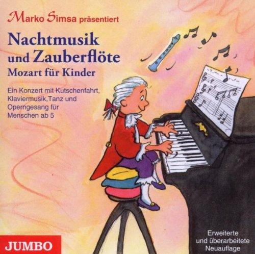 Nachtmusik und Zauberflöte.Mozart für Kinder (Sa)
