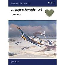 Jagdgeschwader 54 'Grünherz' (Aviation Elite Units, Band 6)