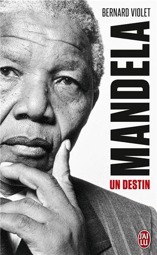 Mandela, un destin