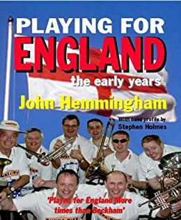 Playing for England by [Holmes, Stephen, John  Hemmingham]