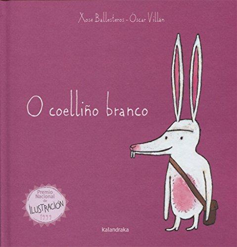 O coelliño branco (Os contos do Trasno) por Xosé Ballesteros