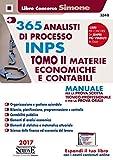 365 analisti di processo INPS. Manuale per la prova scritta tecnico-professionale e per la prova orale. Con Contenuto digitale per download e accesso on line: 2