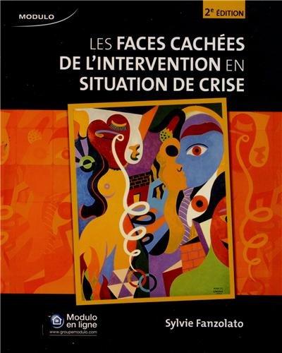 Les faces cachées de l'intervention en situation de crise par Sylvie Fanzolato