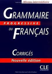 Grammaire Progressive Du FrancaisGrammaire progressive du français Niveau intermédiaire : Corrigés