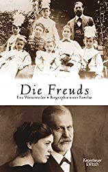 Die Freuds: Biographie einer Familie