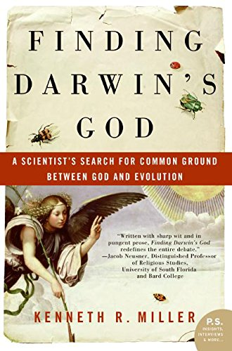 Finding Darwin's God: A Scientist's Search for Common Ground Between God and Evolution (P.S.) por Kenneth R. Miller