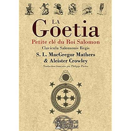 La Goétia - Petite clé du Roi Salomon: Clavicula Salomonis Regis