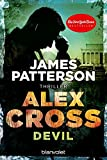 Devil - Alex Cross 21: Thriller - James Patterson
