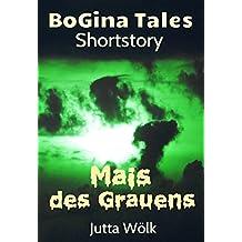 Mais des Grauens - BoGina Tales: Horror