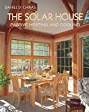 The Solar House: Passive Heating and Cooling (English Edition)