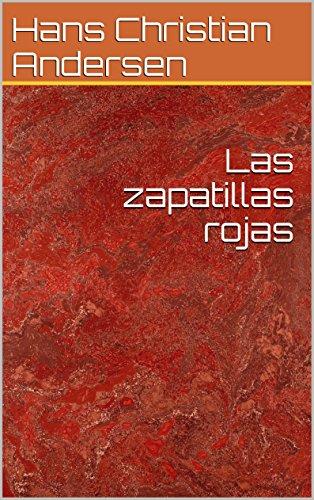 Las zapatillas rojas (English Edition) de [Andersen, Hans Christian]