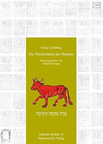 Die Wirklichkeit der Hebräer (Jüdische Kultur. Studien zur Geistesgeschichte, Religion und Literatur, Band 14)