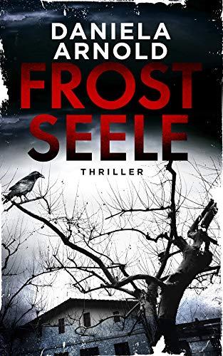 Frostseele: Thriller
