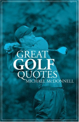 Great Golf Quotes por Michael McDonnell