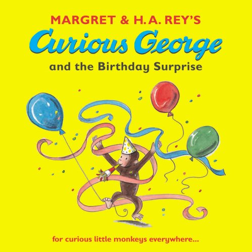 Curious George and the birthday surprise.