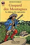 Gaspard des montagnes : Le Château des 7 portes
