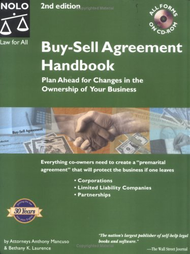 Buy-Sell Agreement Handbook: Plan Ahead for Changes in the Ownership of Your Business by Anthony Mancuso (2003-06-02) par Anthony Mancuso;Bethany K. Laurence