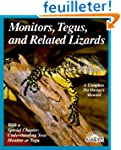 Monitors, Tegus, and Related Lizards:...