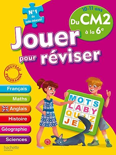 Jouer pour réviser - Du CM2 à la 6e 10-11 ans - Cahier de vacances