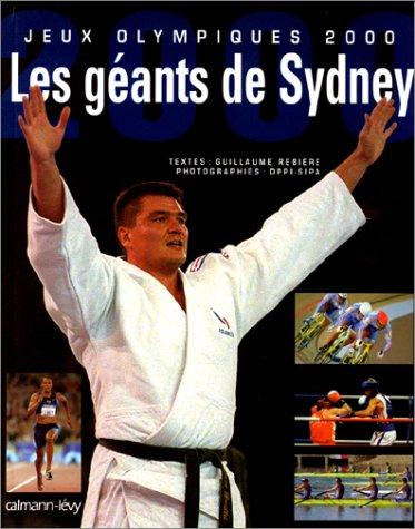 Jeux Olympiques 2000 : Les géants de Sydney