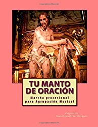 TU MANTO DE ORACION - Marcha Procesional: Partituras para Agrupación Musical