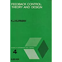 Feedback Control: Theory and Design