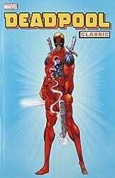 Deadpool Classic - Volume 1 (Deadpool Classics)