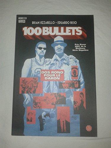 100 Bullets, Tome 4 : Dos rond pour le daron