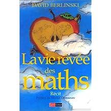 La vie rêvée des maths