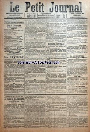 PETIT JOURNAL (LE) [No 6950] du 05/01/1882 - LA REVISION - M. GAMBETTA - LES ELECTIONS LEGISLATIVES - M. VERGNIAUD DE LA PREFECTURE DE LASINE - LES OBSEQUES DE M. HEROLD - JULES GREVY A NANTES - M. BARTHELEMY - MAIRE DE TOULOUSE - M. SAISSE-SCHNEIDER - PREFET DE LA HAUTE-GARONNE - A MARSEILLE - M. DE RING ET S.M. LE ROI DE ROUMANIE - REMPLACE M. DUCROS-AUBERT - A DUBLIN - ARRESTATION DE MME WALSH - MLLE WARD ET MME SKERRITT - LE CONSEIL MUNICIPAL DE CORK ET LE DROIT DE BOUR