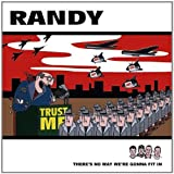 Randy: There's No Way We're Gonna Fit In (Audio CD)