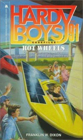 Hot Wheels (Hardy Boys Casefiles, Band 91)