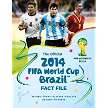 The Official 2014 FIFA World Cup Brazil Fact File