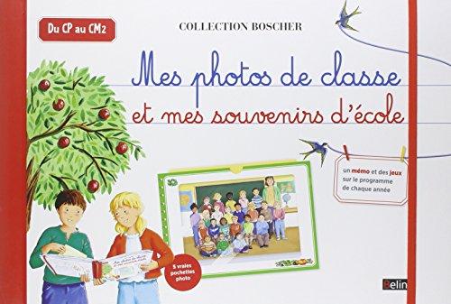 Mes photos de classe et mes souvenirs d'école