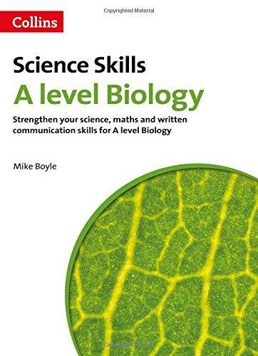 A level Biology Maths, Written Communication and Key Skills (A Level Skills)